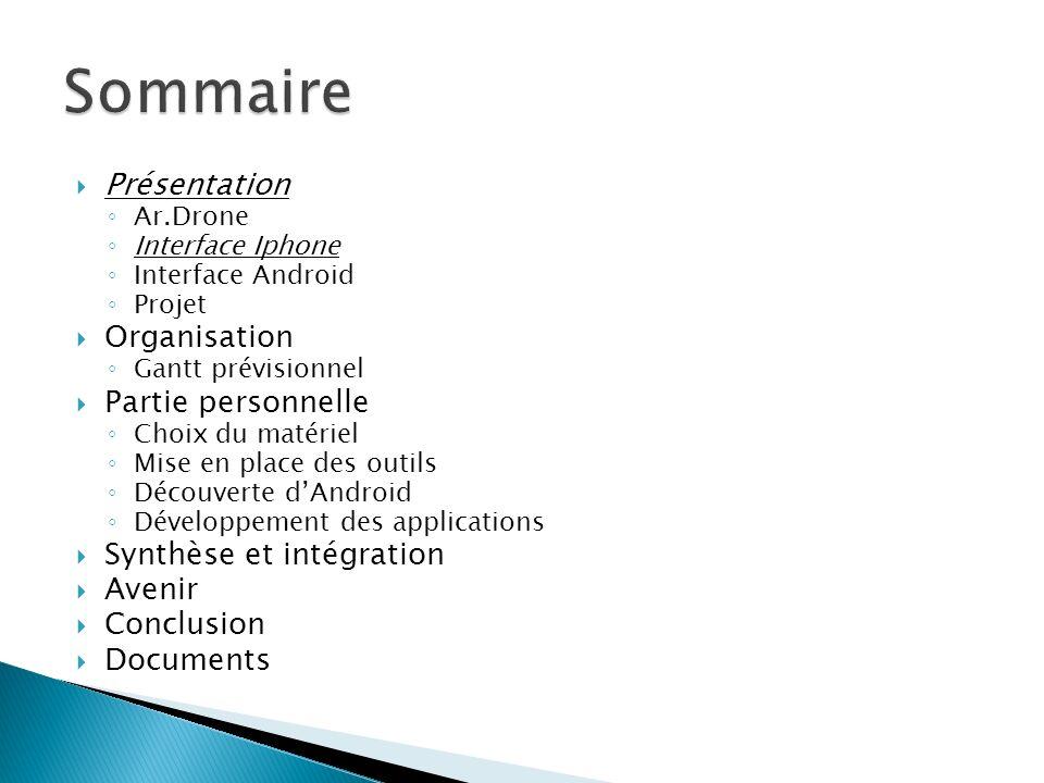 Sommaire Présentation Organisation Partie personnelle