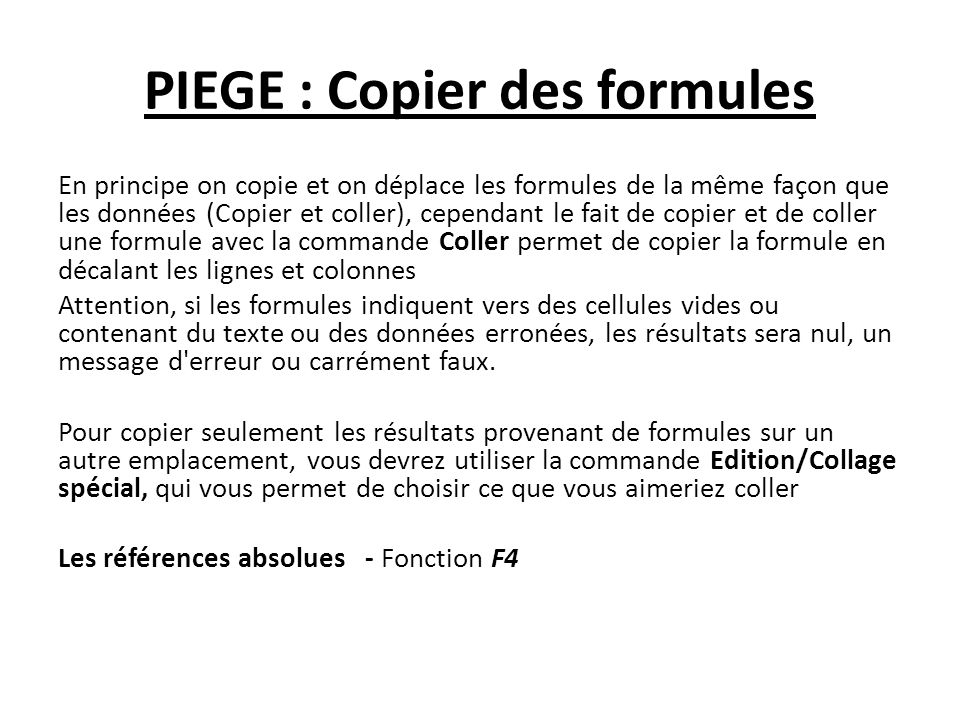 PIEGE : Copier des formules