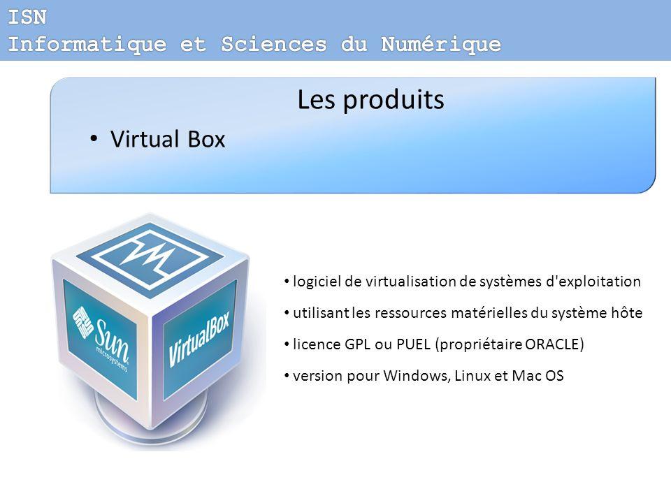 Les produits Virtual Box ISN Informatique et Sciences du Numérique