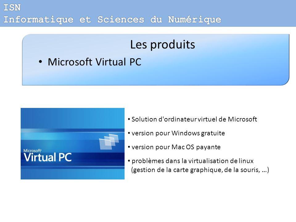 Les produits Microsoft Virtual PC ISN