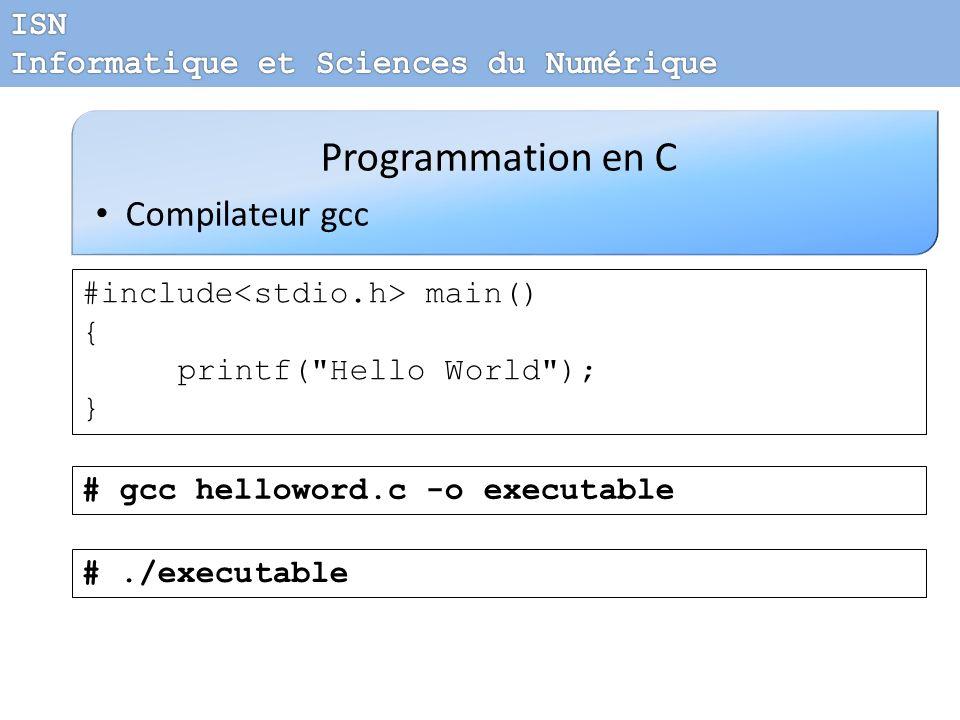 Programmation en C Compilateur gcc ISN