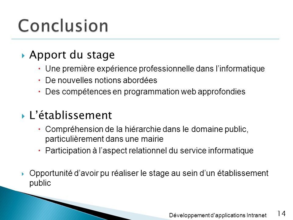 Conclusion Apport du stage L'établissement