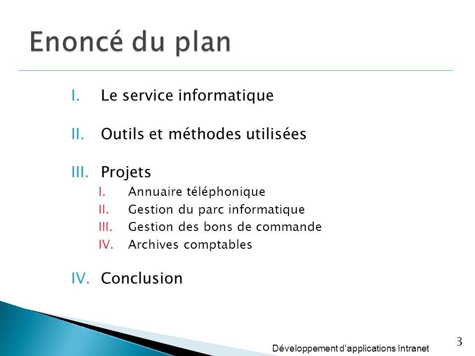 Enoncé du plan Le service informatique Outils et méthodes utilisées