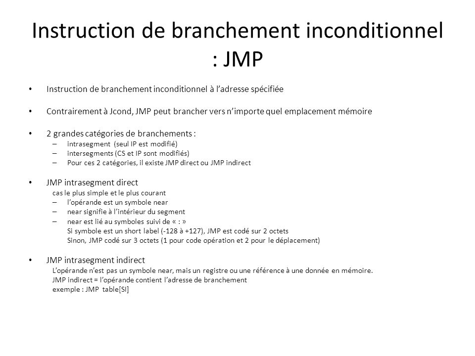 Instruction de branchement inconditionnel : JMP
