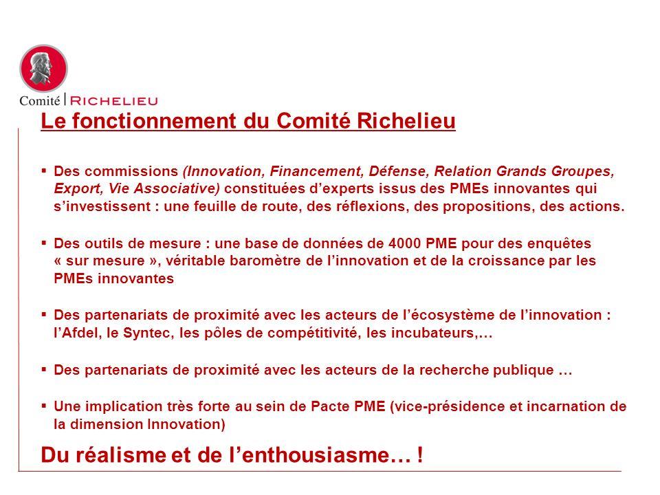 Le fonctionnement du Comité Richelieu
