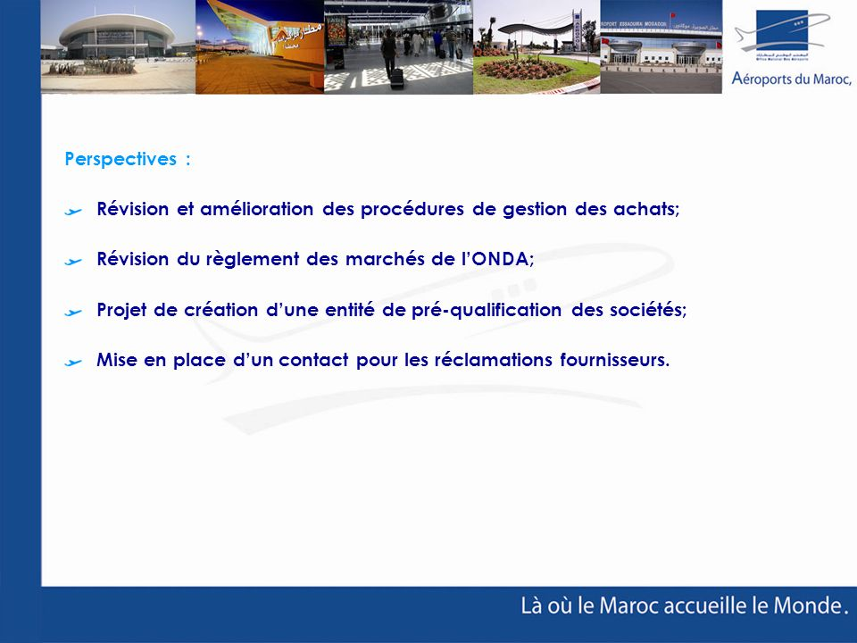 Perspectives : Révision et amélioration des procédures de gestion des achats; Révision du règlement des marchés de l'ONDA;