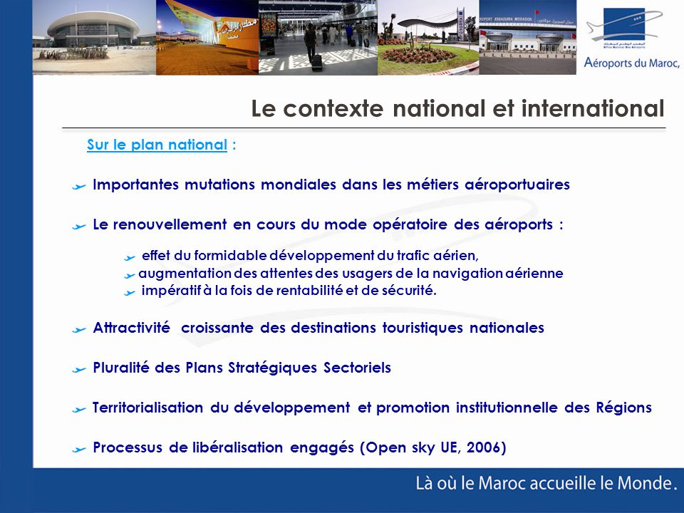 Le contexte national et international