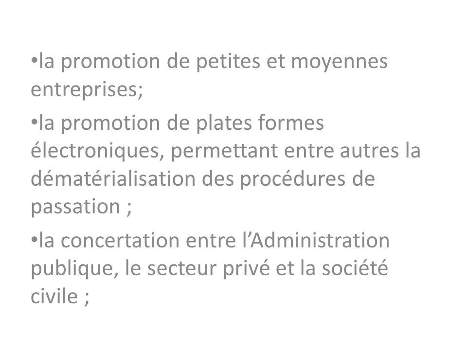 la promotion de petites et moyennes entreprises;