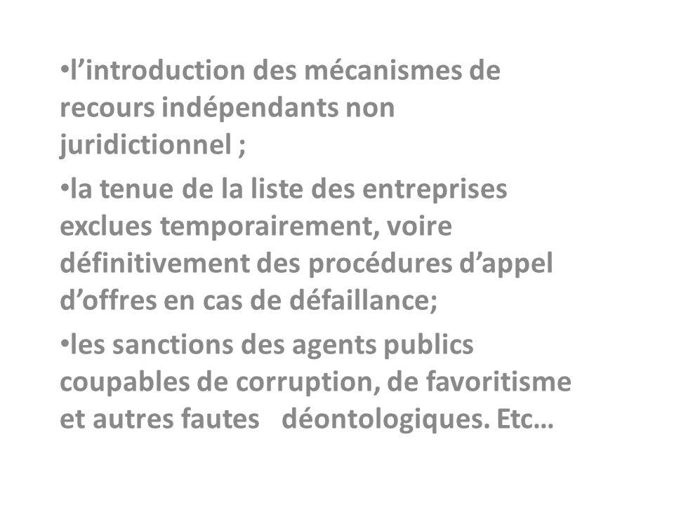 l'introduction des mécanismes de recours indépendants non juridictionnel ;