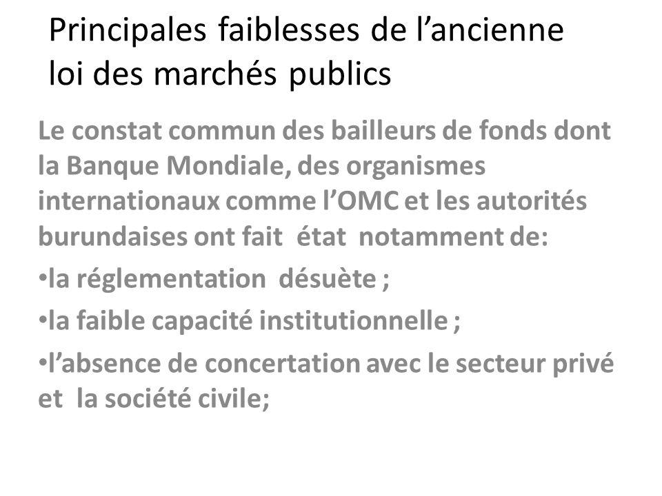 Principales faiblesses de l'ancienne loi des marchés publics
