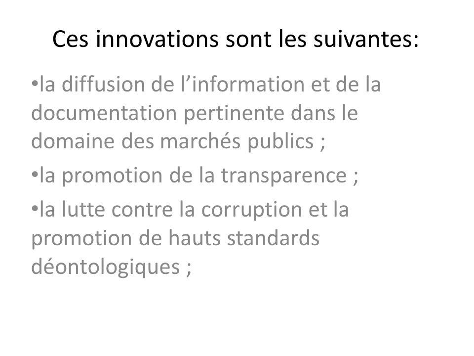 Ces innovations sont les suivantes: