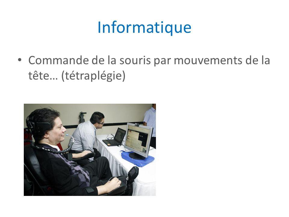Informatique Commande de la souris par mouvements de la tête… (tétraplégie)