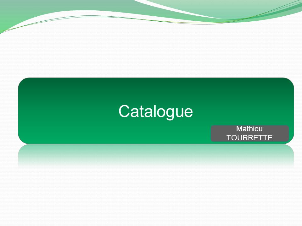Catalogue Mathieu TOURRETTE