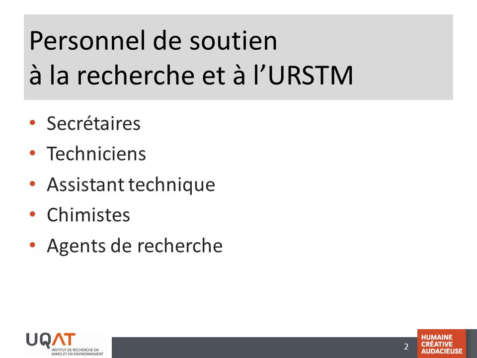 Personnel de soutien à la recherche et à l'URSTM
