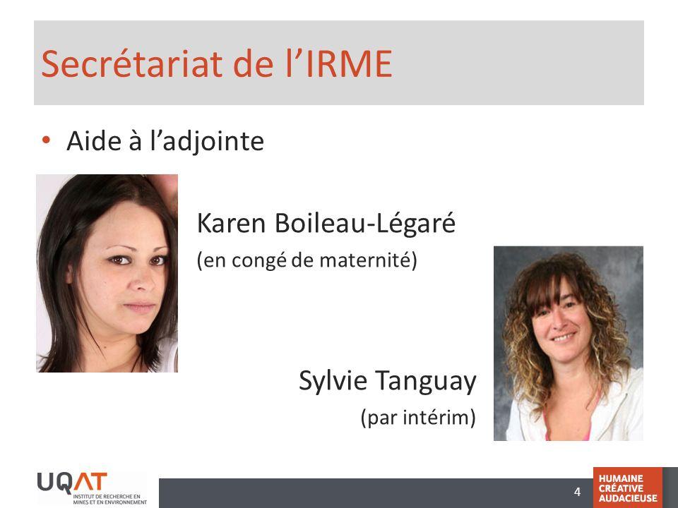 Secrétariat de l'IRME Aide à l'adjointe Karen Boileau-Légaré