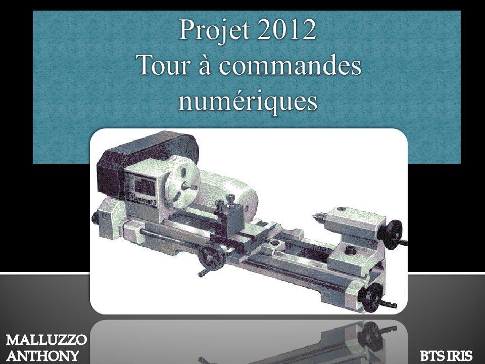 Projet 2012 Tour à commandes numériques
