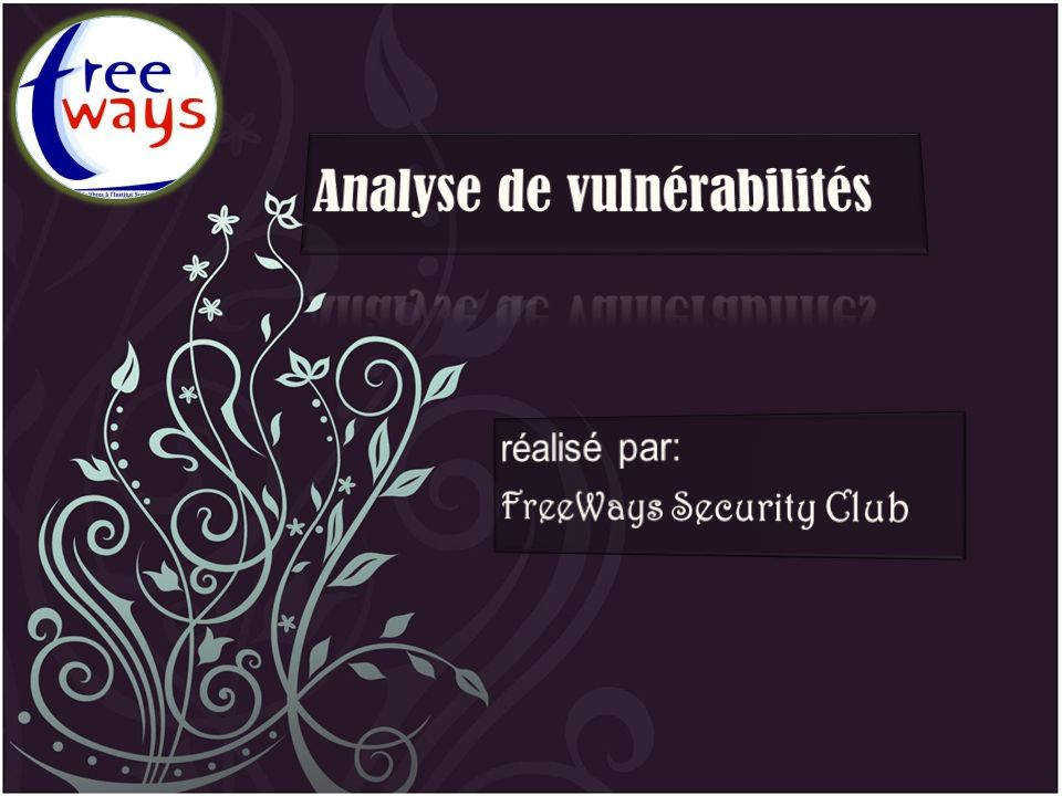 réalisé par: FreeWays Security Club