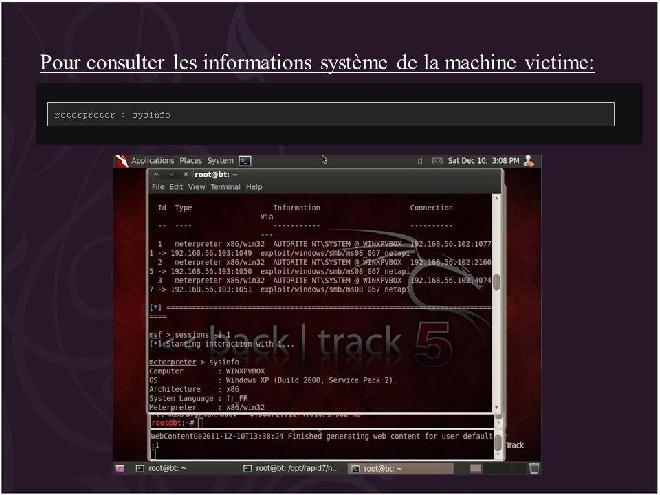 Pour consulter les informations système de la machine victime: