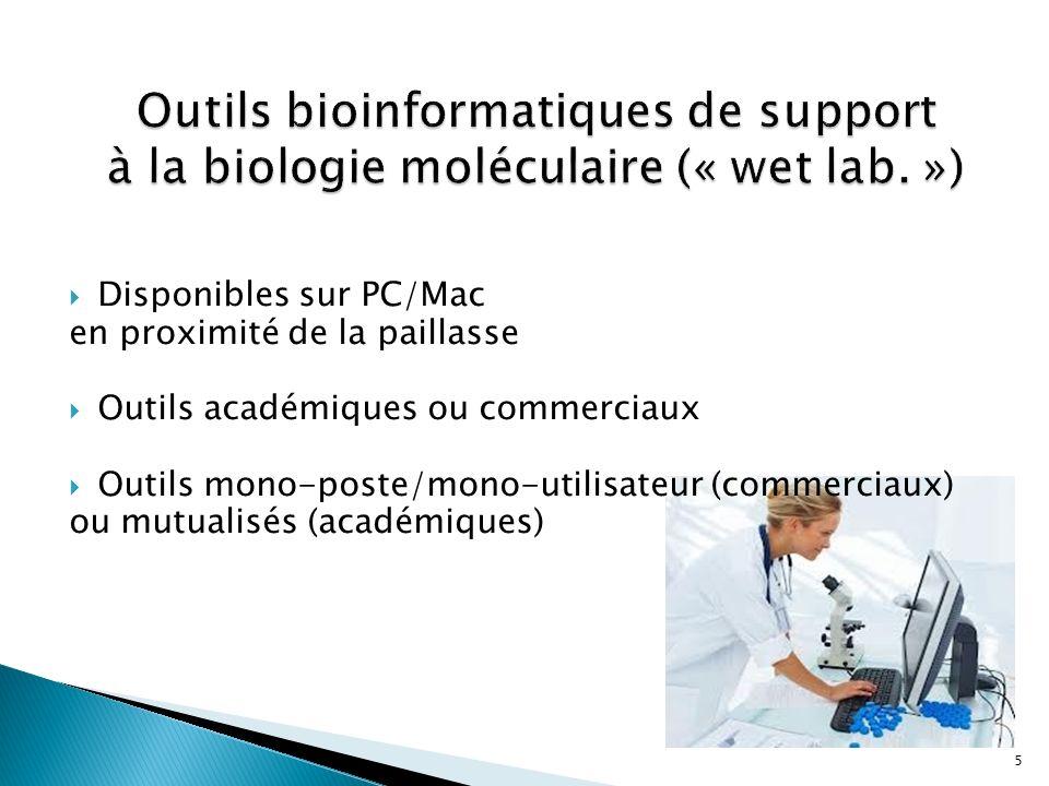 Outils bioinformatiques de support à la biologie moléculaire (« wet lab. »)