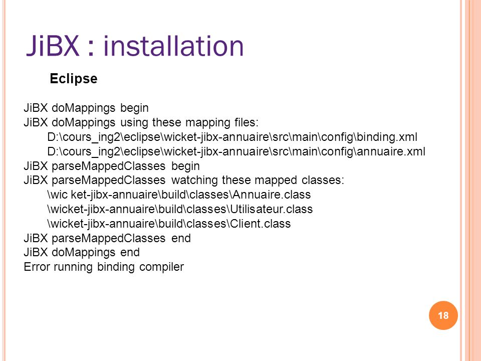 JiBX : installation JiBX Eclipse JiBX doMappings begin