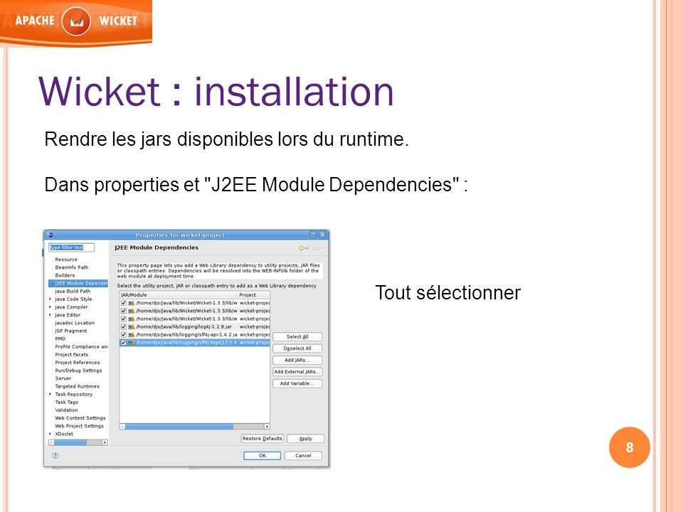 Wicket : installation Rendre les jars disponibles lors du runtime.