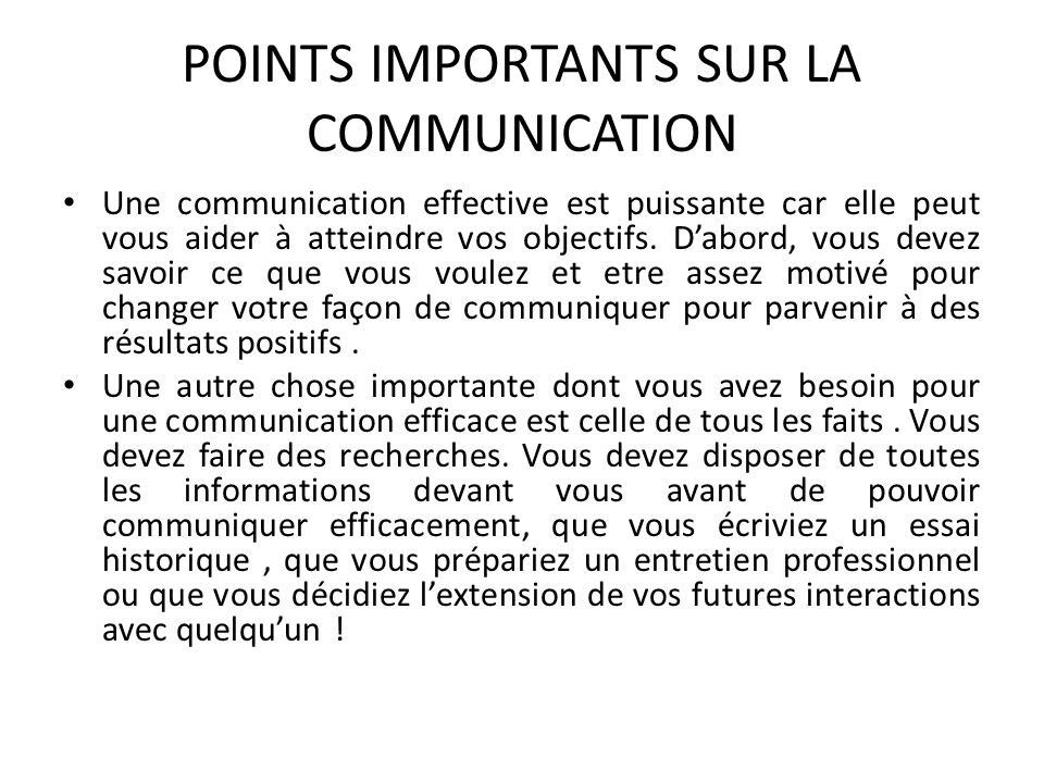 POINTS IMPORTANTS SUR LA COMMUNICATION