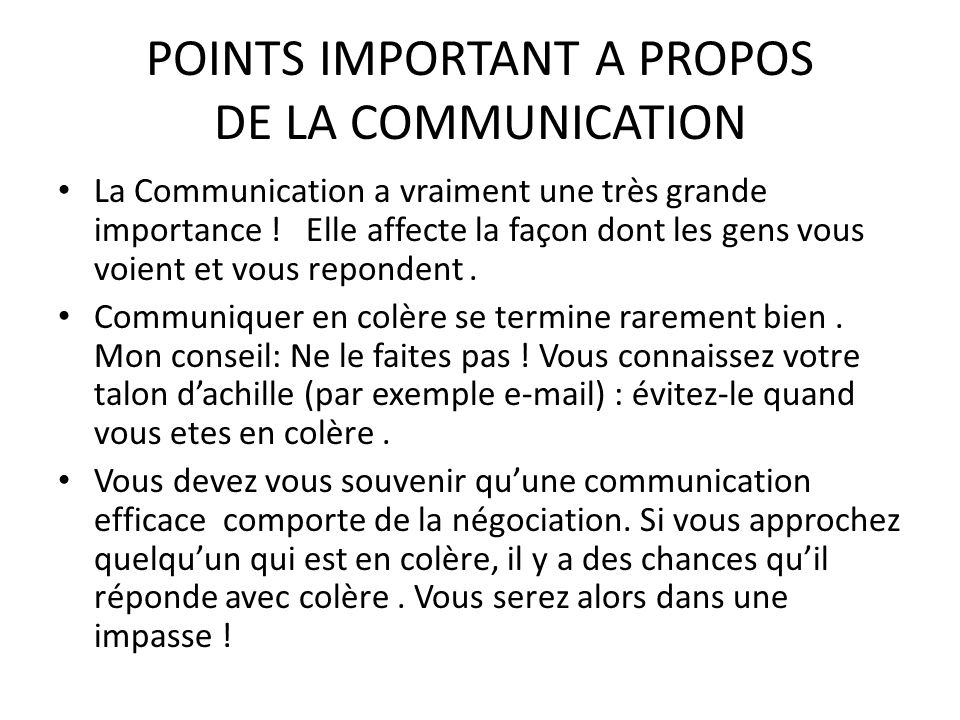 POINTS IMPORTANT A PROPOS DE LA COMMUNICATION