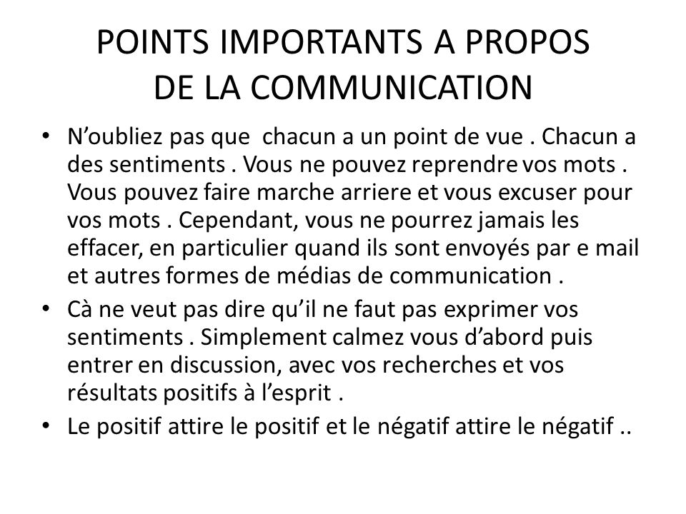 POINTS IMPORTANTS A PROPOS DE LA COMMUNICATION