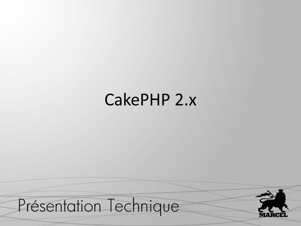 CakePHP 2.x