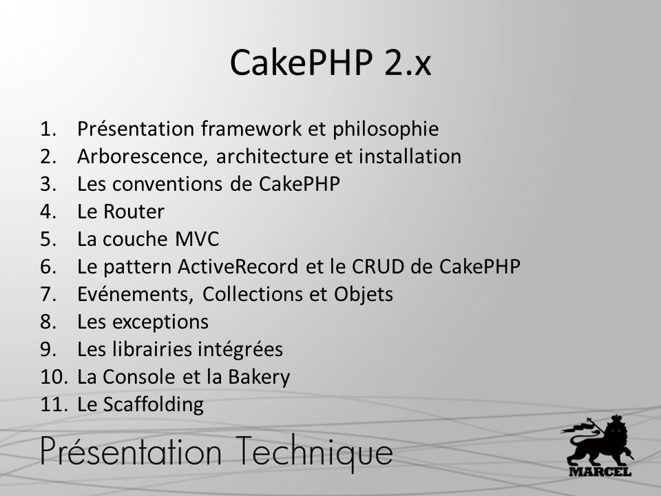 CakePHP 2.x Présentation framework et philosophie