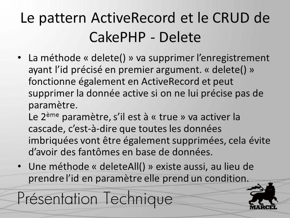 Le pattern ActiveRecord et le CRUD de CakePHP - Delete