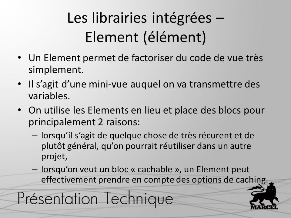 Les librairies intégrées – Element (élément)
