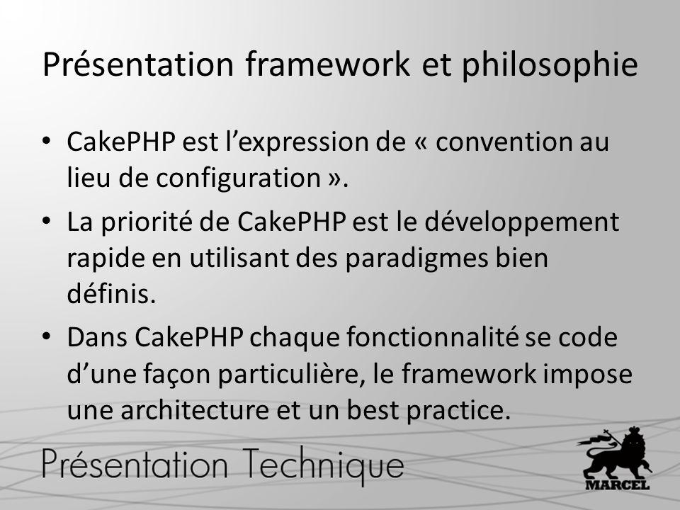 Présentation framework et philosophie