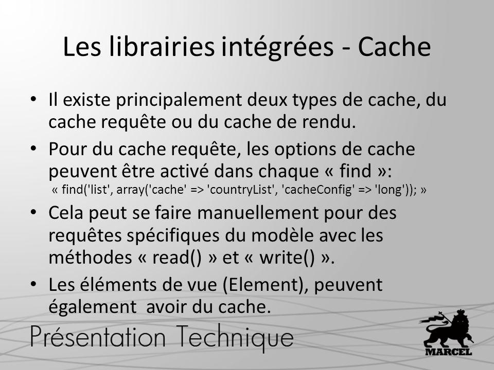 Les librairies intégrées - Cache