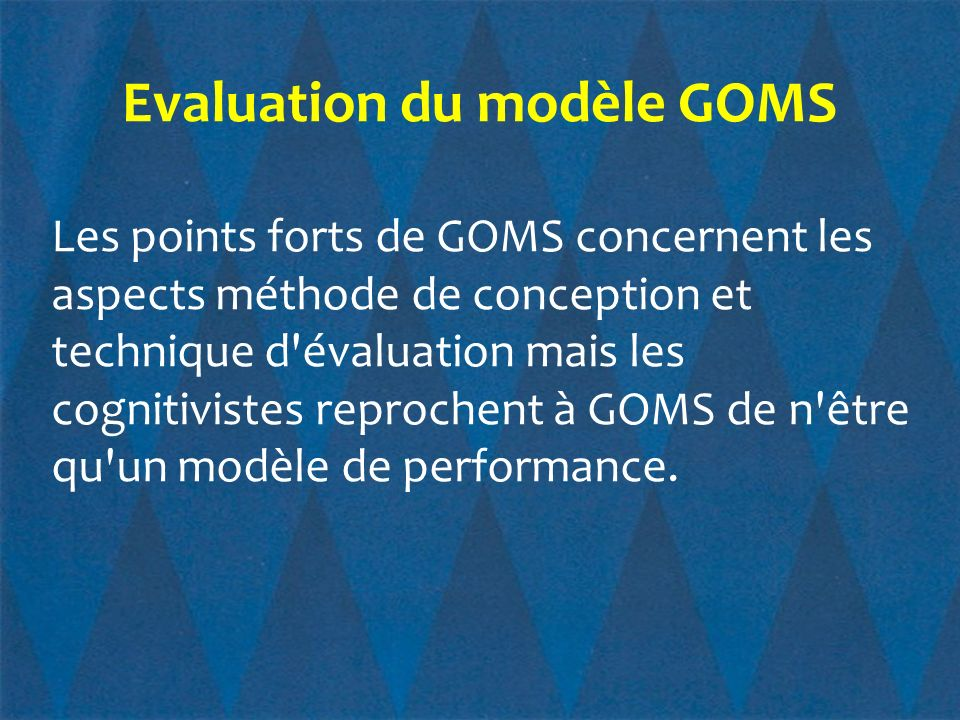Evaluation du modèle GOMS