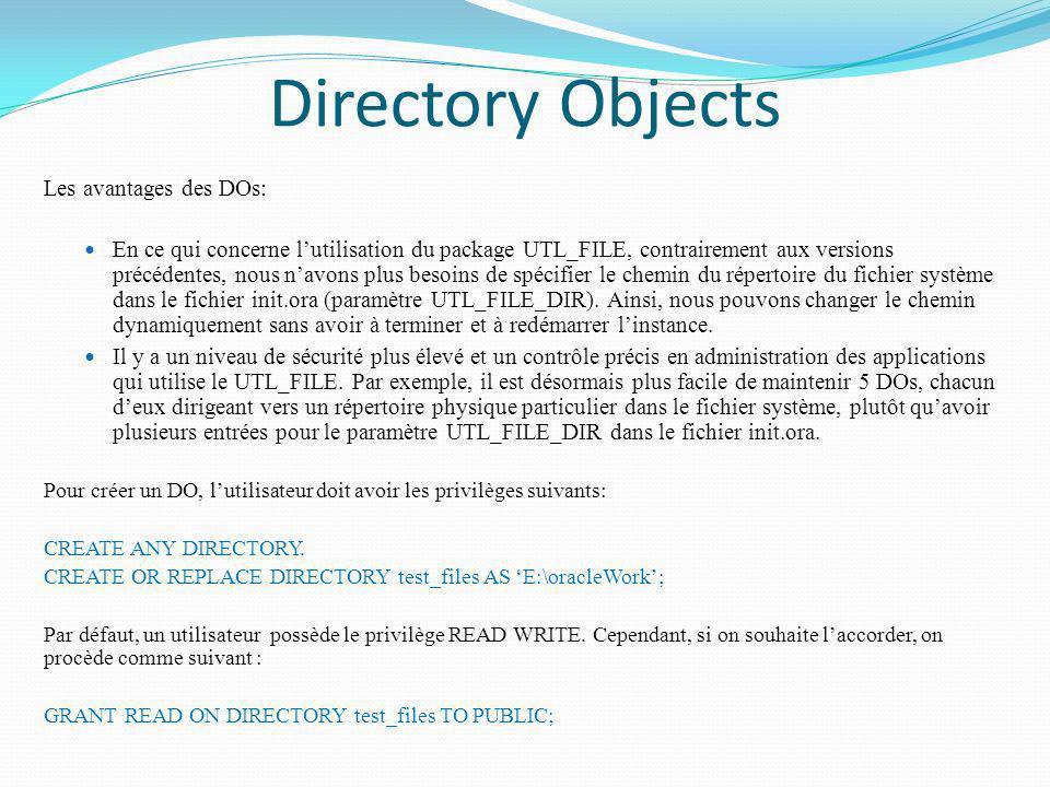 Directory Objects Les avantages des DOs:
