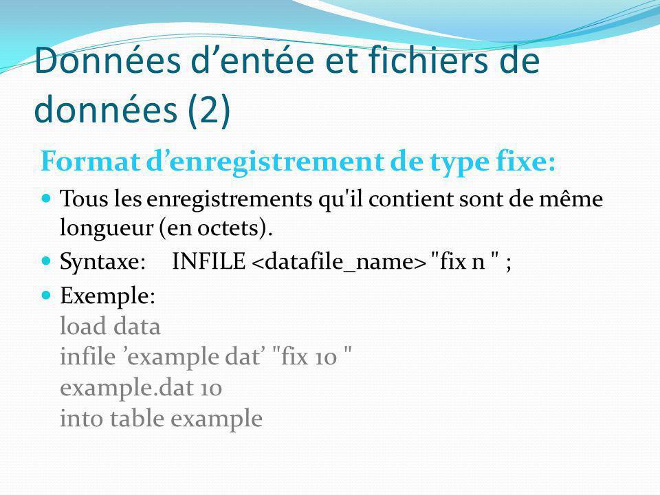 Données d'entée et fichiers de données (2)