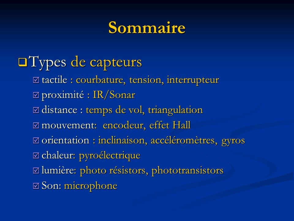 Sommaire Types de capteurs tactile : courbature, tension, interrupteur