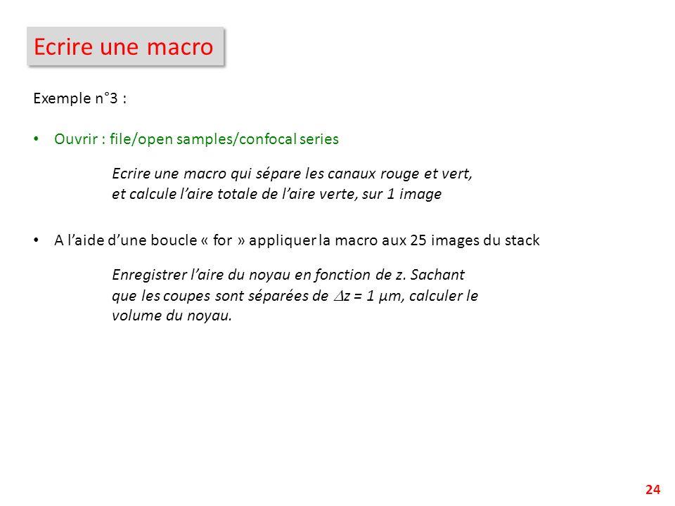 Ecrire une macro Exemple n°3 :
