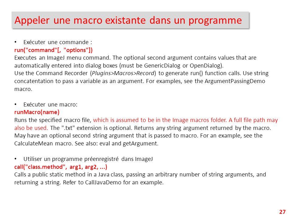 Appeler une macro existante dans un programme
