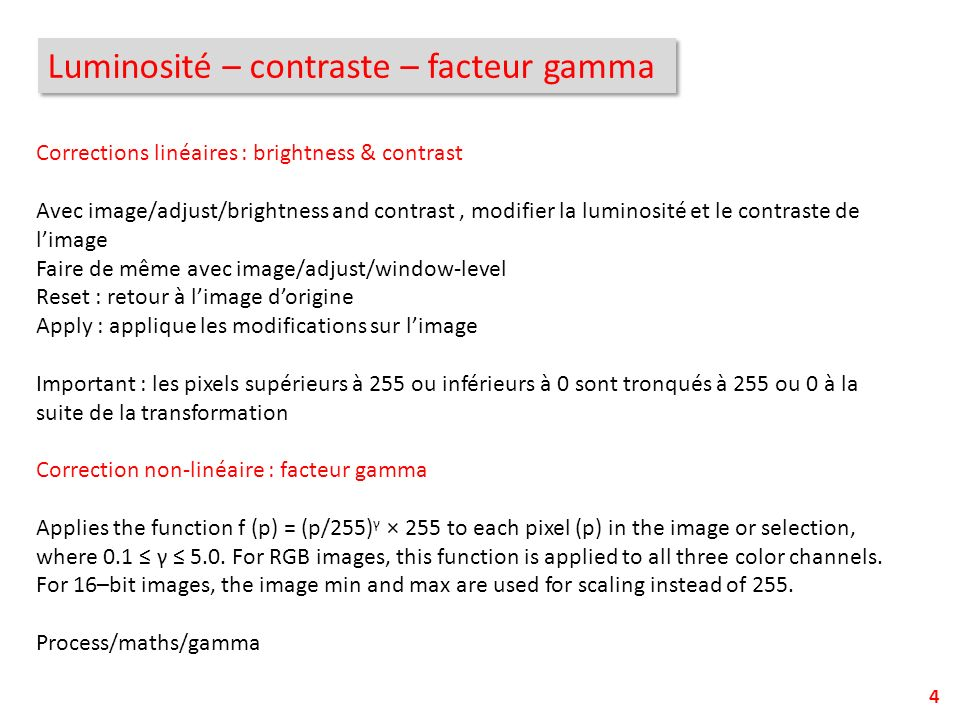 Luminosité – contraste – facteur gamma