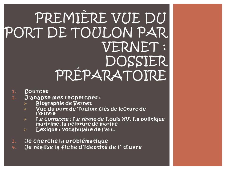 Première Vue du port de Toulon par Vernet : Dossier préparatoire