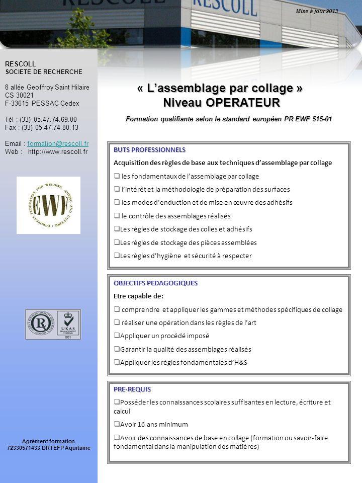 Formation qualifiante selon le standard européen PR EWF 515-01