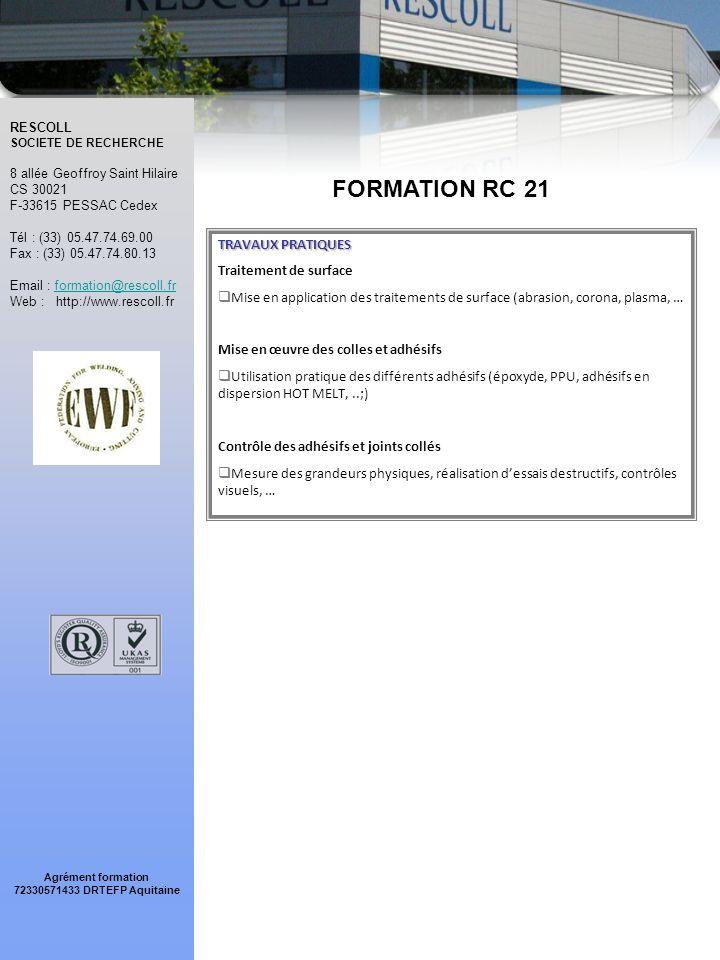 FORMATION RC 21 TRAVAUX PRATIQUES Traitement de surface