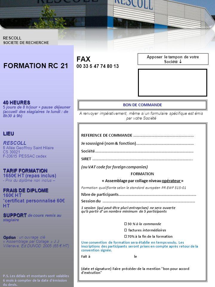 FAX FORMATION RC 21 00 33 5 47 74 80 13 BON DE COMMANDE