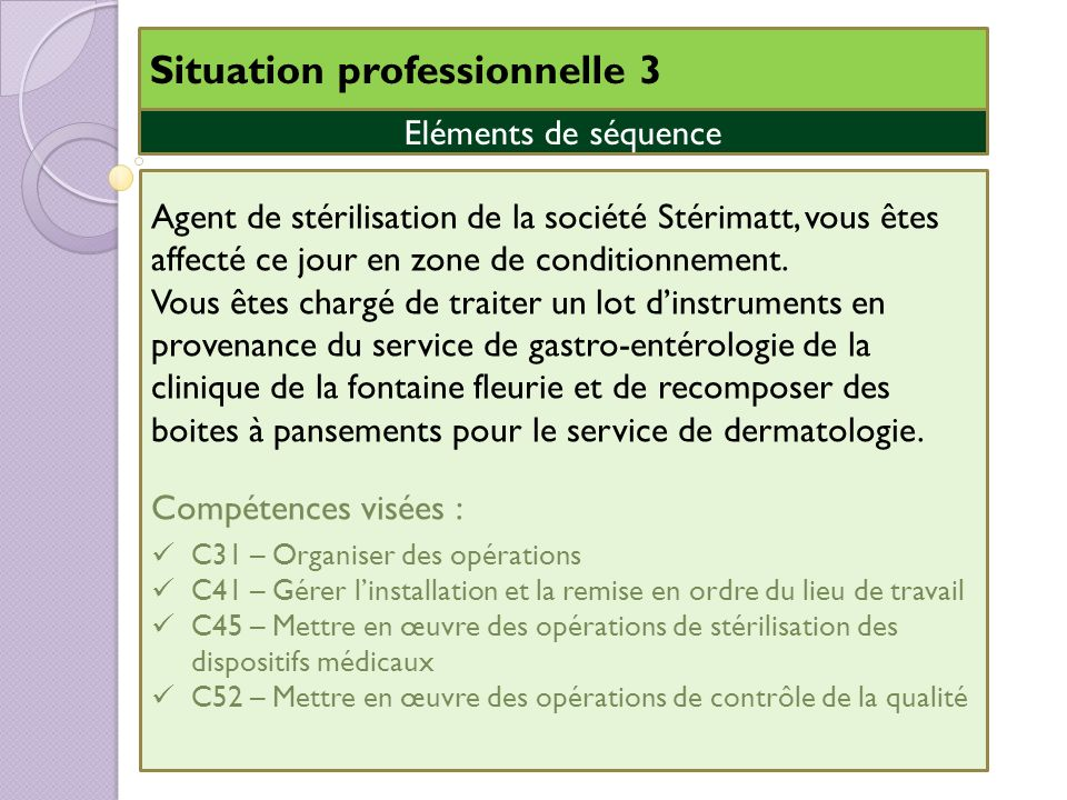 Situation professionnelle 3