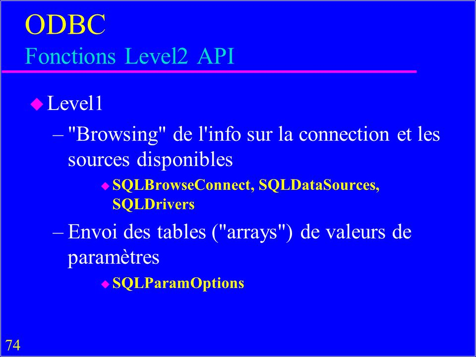 ODBC Fonctions Level2 API