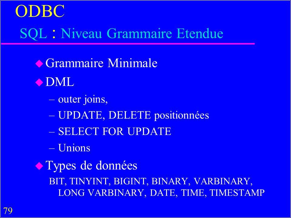 ODBC SQL : Niveau Grammaire Etendue