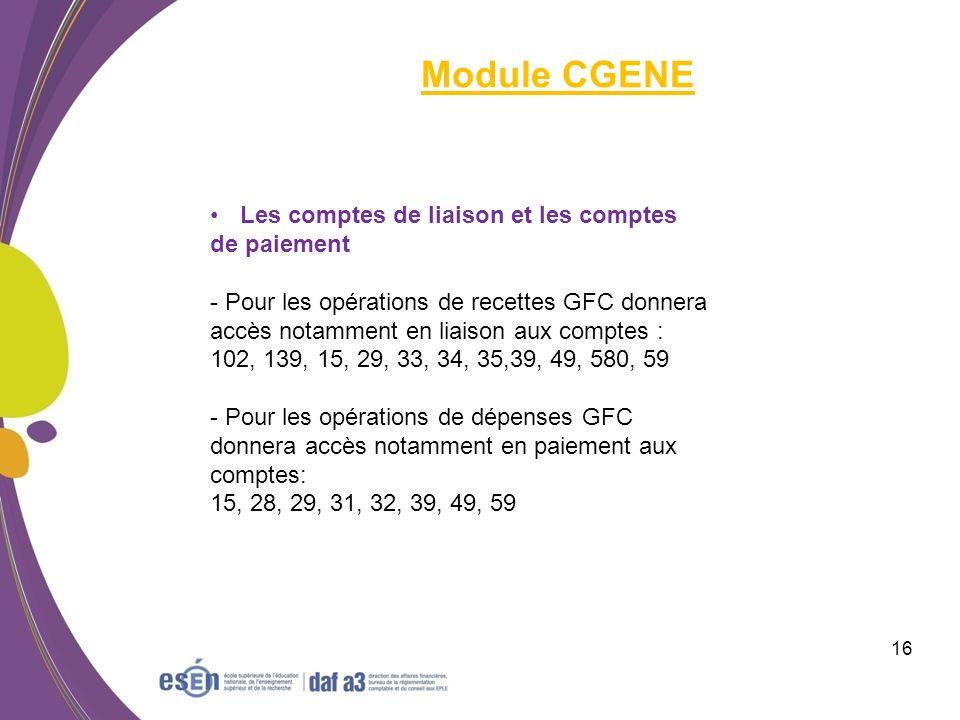 Module CGENE Les comptes de liaison et les comptes de paiement