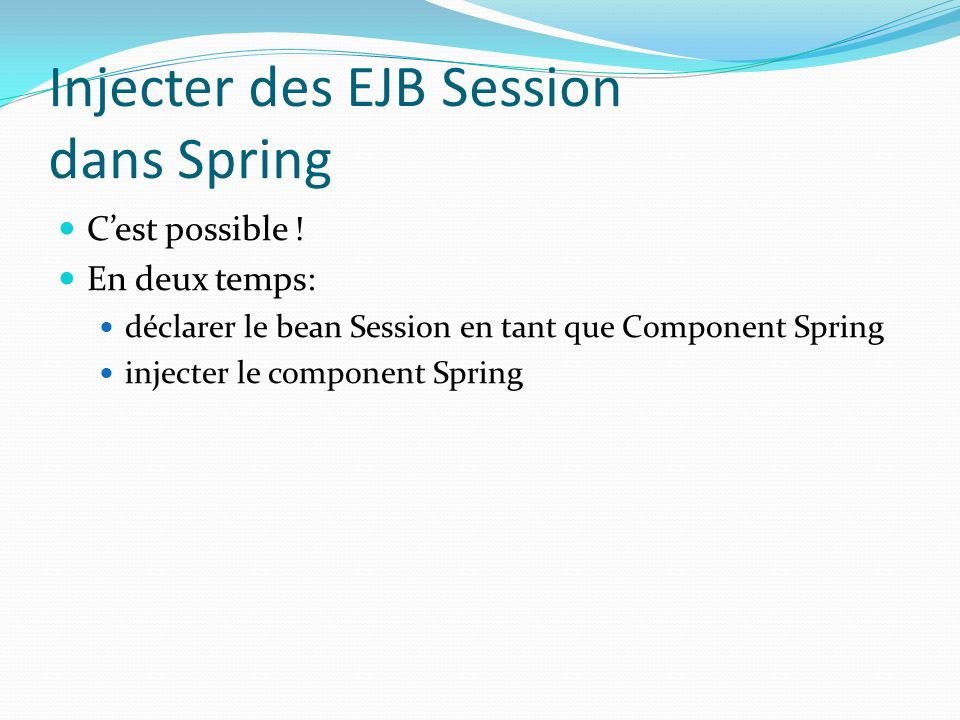 Injecter des EJB Session dans Spring